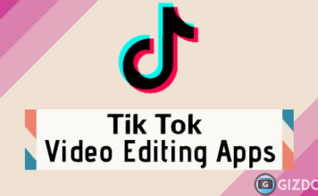 11 Best Android Apps To Edit TikTok Videos_Gizdoc