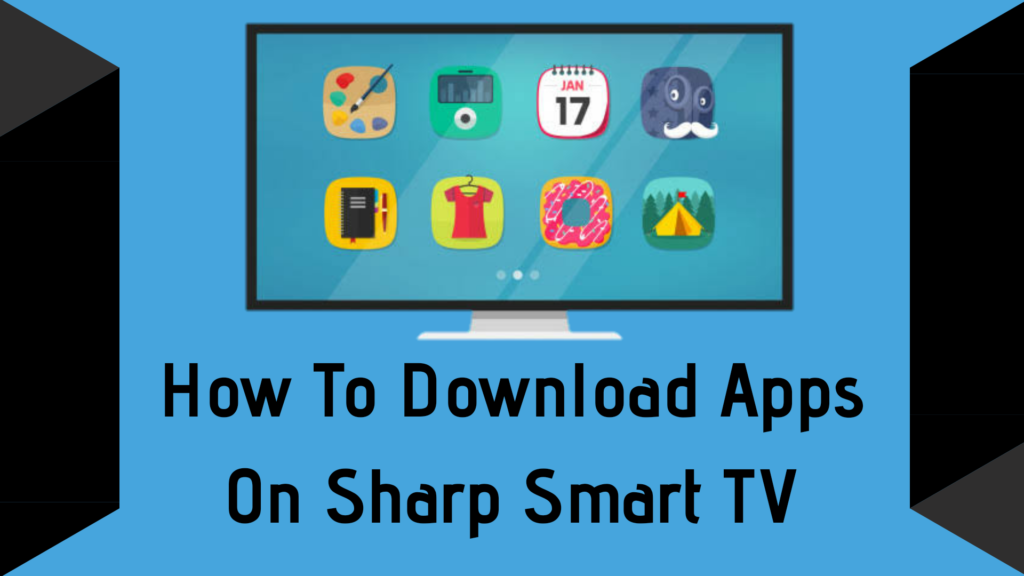 How-To-Download-Apps-On-Sharp-Smart-TV