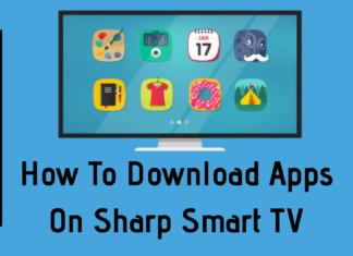 How To Download Apps On Sharp Smart TV