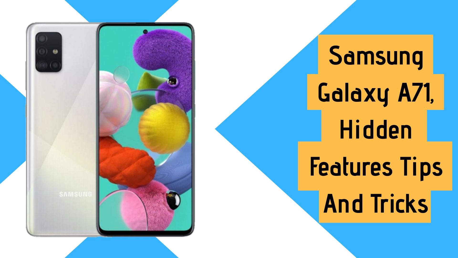 15 Best Samsung Galaxy A71 Hidden Features Tips And Tricks Gizdoc