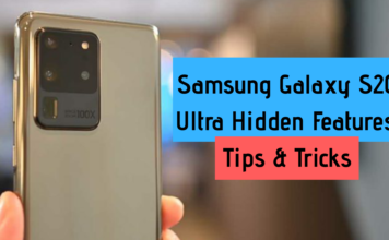 Samsung Galaxy S20 Ultra Hidden Features, Tips and Tricks